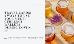 6 ways to use travel cards during covid19